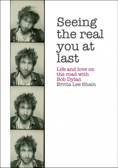 Book Cover: Seeing The Real You At Last by Britta Lee Shain