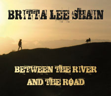Britta Lee Shain's Between the River and the Road CD cover